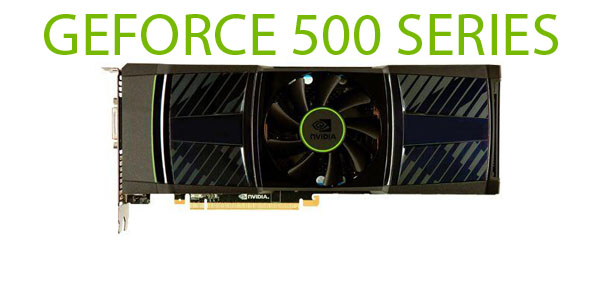 ���������� NVIDIA GeForce ����� 500