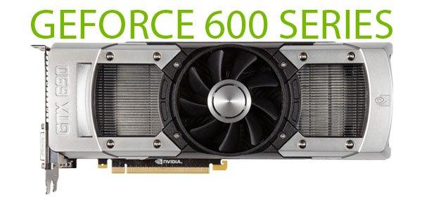 ���������� NVIDIA GeForce ����� 600