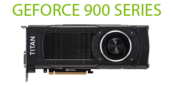���������� NVIDIA GeForce ����� 900