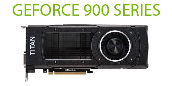 ���������� NVIDIA GeForce ����� 900